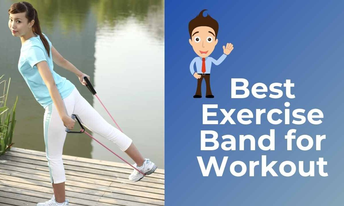 Best Exercise Band for Workout in India