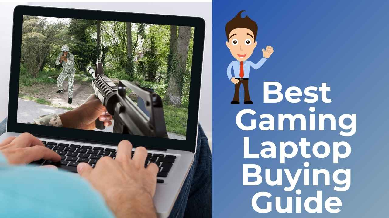 You are currently viewing Best Gaming Laptop Buying Guide