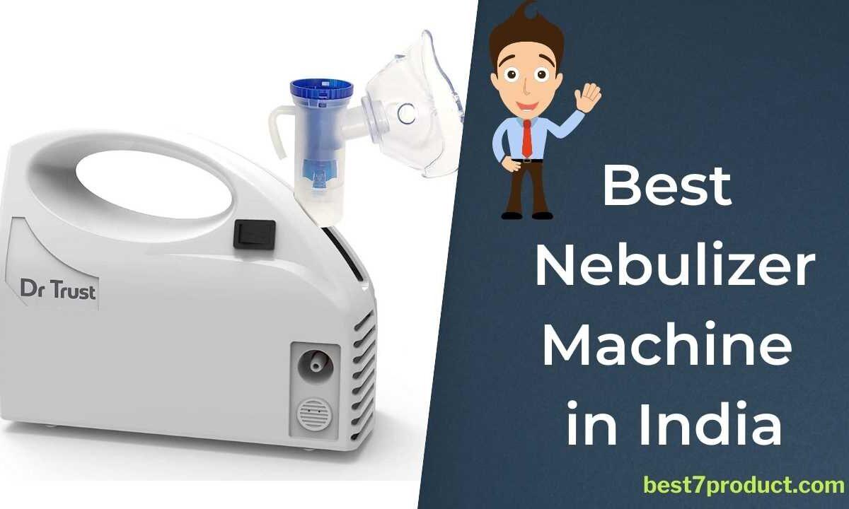 Best Nebulizer Machines in India