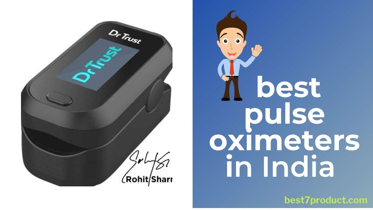 You are currently viewing 5 Best pulse oximeter | FingerTip pulse oximeter – 2021 (Trusted product)