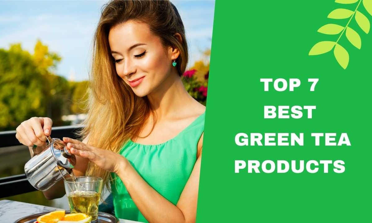 Top 7 Best Green Tea Products in India
