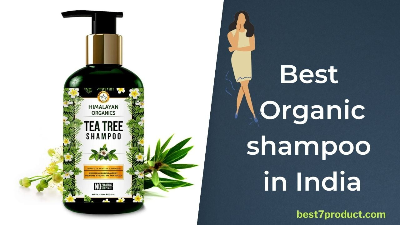 You are currently viewing 7 Best Organic Shampoo in India (September 2021) – Ultimate Guide