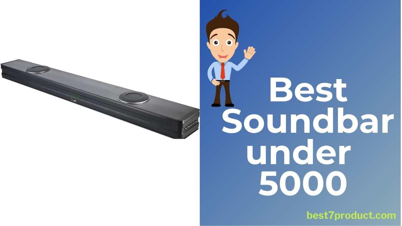 7 Best Soundbar under Rs 5000 | best woofer under 5000