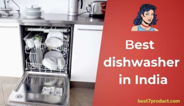 Top 7 Best dishwasher in India