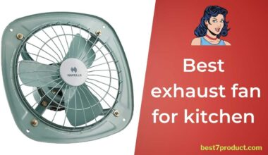 7 Best exhaust fan for kitchen in India 2021