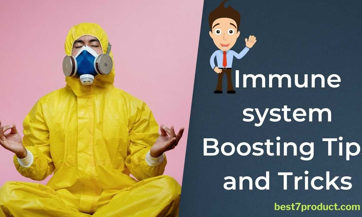 Immune system Boosting Natural Tips and Tricks