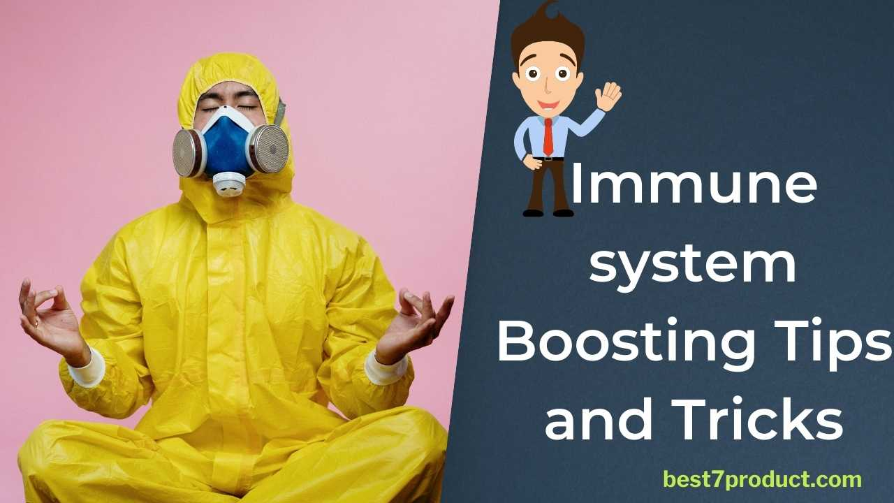 You are currently viewing Immune system Boosting Natural Tips and Tricks