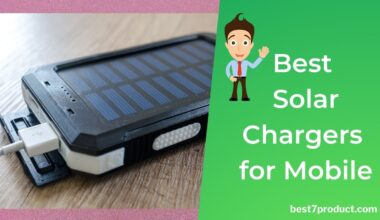 7 Best Solar Chargers for Mobile phones