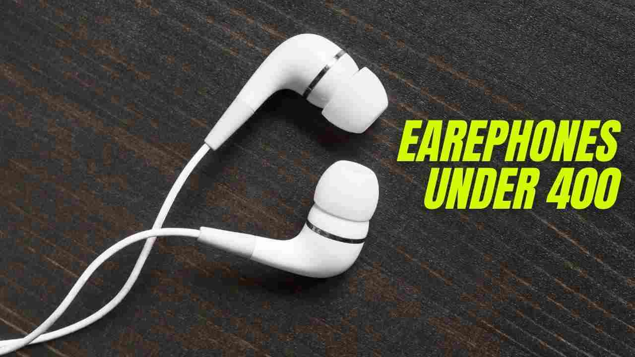 You are currently viewing Top 5 Best Earphones under 400rs in India (2021)