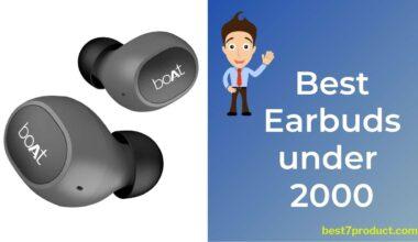 Top 7 Best Earbuds under 2000 in India (2021)